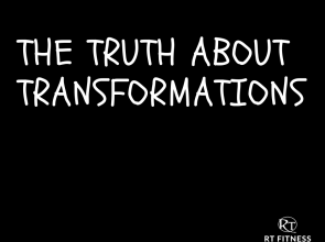 The Truth about Transformations…
